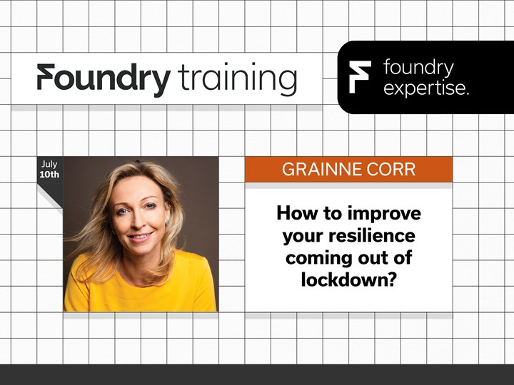 Grainne Corr: How to improve your resilience coming out of lockdown?