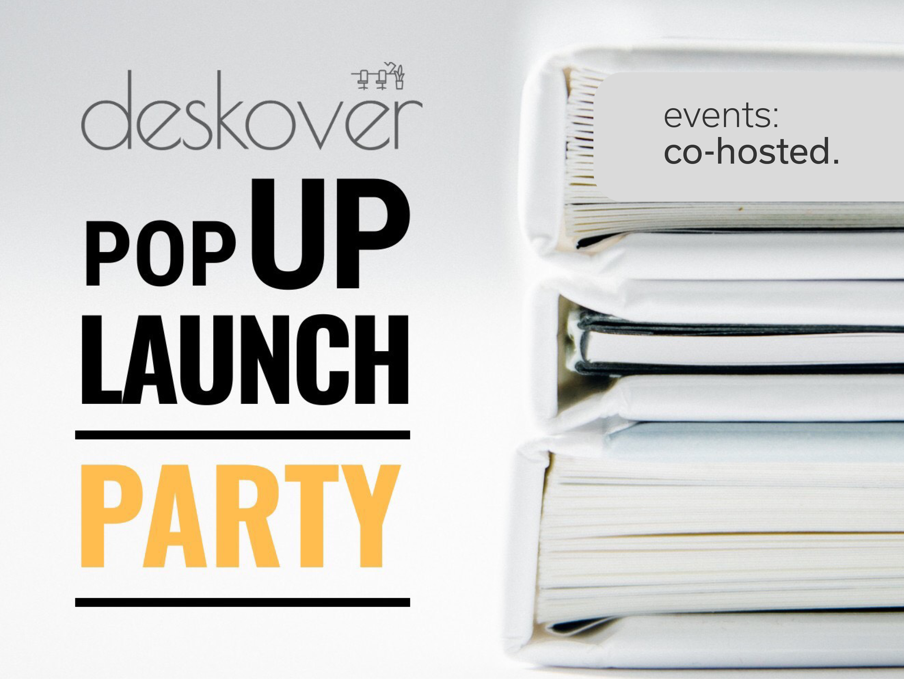 Deskover — Pop-up launch party